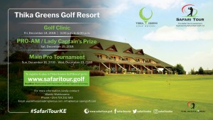 Safari Tour - Pro-AM/Lady Captain's Prize @ Thika Greens Golf Resort