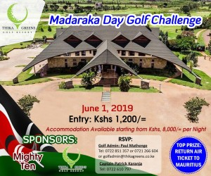Madaraka Day Golf Challenge @ Thika Greens Golf Resort