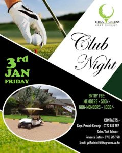 3<sup>rd</sup> January, 2020 Club Night @ Thika Greens Golf Resort