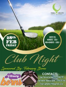 28<sup>th</sup> February, 2020 Club Night @ Thika Greens Golf Resort