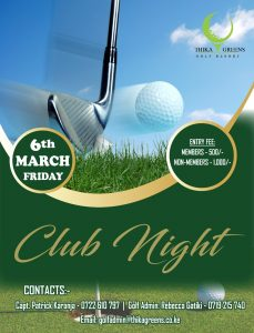 6<sup>th</sup> March, 2020 Club Night @ Thika Greens Golf Resort