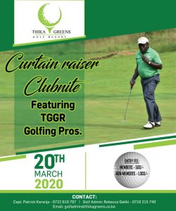 Curtain Raiser Club Night @ Thika Greens Golf Resort